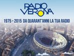 Radio Verona ... 1975 - 2015 ... la prima Radio di Verona